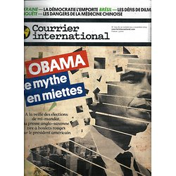 COURRIER INTERNATIONAL n°1252 30/10/2014  OBAMA, LE MYTHE EN MIETTES/ MEDECINE CHINOISE/ CRICKET INDIEN