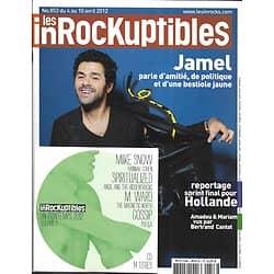 LES INROCKUPTIBLES n°853 04/04/2012  Jamel Debbouze/ CD/ Amadou& Mariam/ B.Cantat/ Hollande/ Hélène Fillières