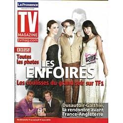 TV MAGAZINE n°21028 10/03/2012  Les Enfoirés, toutes les photos: Nolwenn Leroy & Claire Keim/ Galthié-Dusautoir, la rencontre
