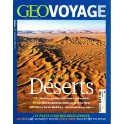 GEO VOYAGE n°11 janvier-février 2013  La magie des déserts/ La Bolivie de haut en bas/ Jésus en vacances