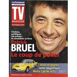 TV MAGAZINE n°21051 07/04/2012  Patrick Bruel/ Steven Seagal/ James Denton/ Michel Denisot