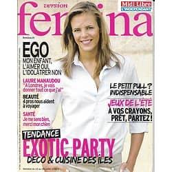 VERSION FEMINA n°538 21/07/2012  Laure Manaudou/ Déco-Cuisine Exotique/ Ego des enfants