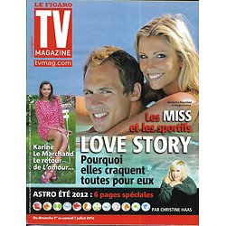 TV MAGAZINE n°21122 29/06/2012  Les Miss France & les sportifs/ L'amour est dans le pré