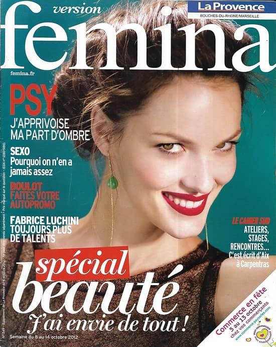 VERSION FEMINA n°549 08/10/2012  Spécial Beauté/ Fabrice Luchini/ Apprivoisez votre part d'ombre