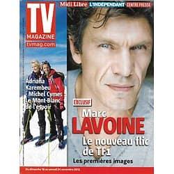 "TV MAGAZINE n°21241 16/11/2012  Marc Lavoine ""Crossing Lines""/ Adriana Karambeu & Michel Cymes"