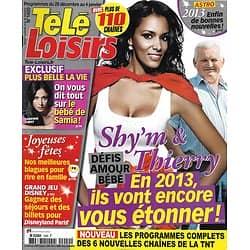"TELE LOISIRS n°1400 29/12/2012  Shy'm/ Thierry/ Fabienne Carat/ Sheila/ ""Unforgettable""/ Spécial fêtes"