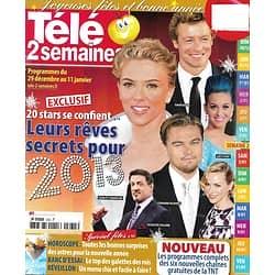 TELE 2 SEMAINES n°235 29/12/2012  Les rêves de stars pour 2013/ Rétrospective 2012/ Spécial fêtes