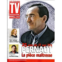 TV MAGAZINE n°21311 10/02/2013  Jean-Pierre Pernaut/ Gillian Anderson/ David Pujadas