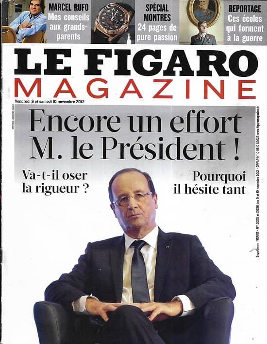 LE FIGARO MAGAZINE n°21235 09/11/2012  Hollande: encore un effort!/ Les sortilèges de Bornéo/ Rufo: conseils aux grands-parents/ Tigres de Sibérie/ Samantha Davies