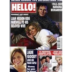 HELLO! n°1065 31/03/2009  LIAM NEESON ET NATASHA RICHARDSON/ JADE GOODY