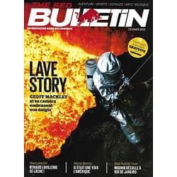THE RED BULLETIN n°16 février 2013  Lave story: au coeur du volcan/ Renaud Lavillenie/ John Kirwan/ Carnaval à Rio