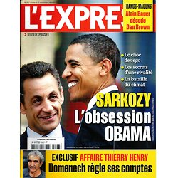 L'EXPRESS n°3047 26/11/2009  Sarkozy: l'obsession Obama/ Francs-Maçons/ Affaire Thierry Henry-Domenech
