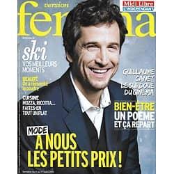 VERSION FEMINA n°571 11/03/2013  Guillaume Canet/ Mode Petits Prix/ 48h à Besançon/ Poésie-thérapie
