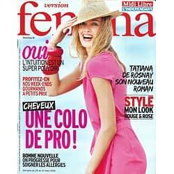 VERSION FEMINA n°573 25/03/2013  Spécial Coloration/ Tatiana de Rosnay/ Pouvoir de l'intuition