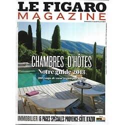 LE FIGARO MAGAZINE n°21359 05/04/2013  Le guide des chambres d'hôtes/ Tom Wolfe/ François Ier