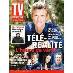 TV MAGAZINE n°21371 19/04/2013  Denis Brogniart/ Drame de Koh-Lanta/ Controverse télé-réalité/ Eric Cantona/ Julie Benz