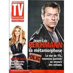 TV MAGAZINE n°21382 05/05/2013  Jean-Luc Reichmann/ Céline Dion/ Saïd Taghmaoui