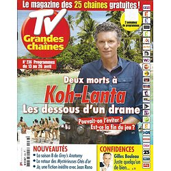 """TV GRANDES CHAINES n°236 13/04/2013  Drame de """"Koh-Lanta""""/ G.Bouleau/ J.Lopez"""