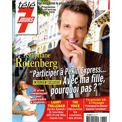 "TELE 7 JOURS n°2761 27/04/2013  Stéphane Rotenberg ""Pékin Express""/ The Voice/ Laury Thilleman"