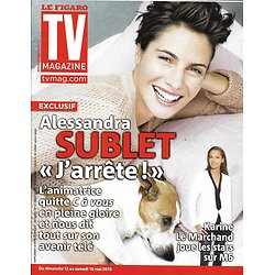 TV MAGAZINE n°21388 12/05/2013  Alessandra Sublet/ Karine Le Marchand/ Richard Berry