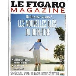 LE FIGARO MAGAZINE n°21389 10/05/2013  Les clés du bien-être/ Cannes/ Himalaya/ Spécial vin