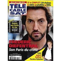 Télé Cable Sat n°1201 11/05/013  Frédéric Diefenthal/ Robert Redford/ Céline Dion/ Rachida Brakni
