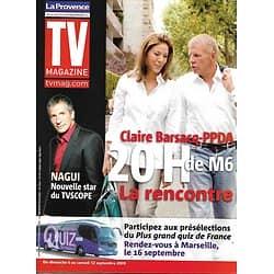 TV MAGAZINE n°1179 05/09/2009  Claire Barsacq-PPDA/ Nagui/ Kassovitz/ Orsenna