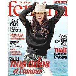 VERSION FEMINA n°588 08/07/2013  Nos ados et l'amour/ Daniel Auteuil/ Maroc/ Cuisine thaïe