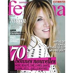 VERSION FEMINA n°595 26/08/2013  Mathilde Seigner/ Spécial Rentrée/ Toscane en vélo/ Recettes de chefs