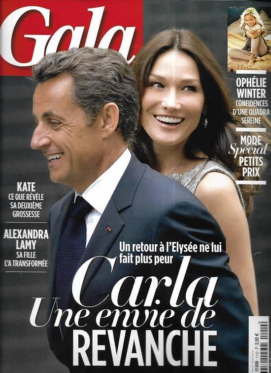 GALA n°1110 17/09/2014  Sarkozy & Carla Bruni/ Ophélie Winter/ Alexandra Lamy/ Kate Middleton/ Deauville