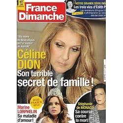 FRANCE DIMANCHE n°3462 04/01/2013  Céline Dion/ Stéphanie de Monaco/ Marine Lorphelin Miss France/ Lorie/ Edith Piaf
