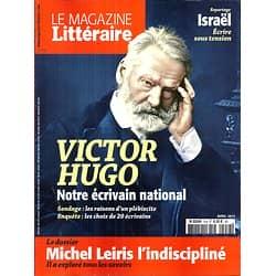 LE MAGAZINE LITTERAIRE n°554 avril 2015  DOSSIER LEIRIS/ HUGO ECRIVAIN NATIONAL/ ISRAEL/ VARGAS/ BARTHES/ DU MAURIER/ ISHIGURO