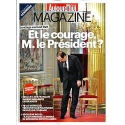 AUJOURD'HUI EN FRANCE MAGAZINE n°4367 25 OCTOBRE 2013  LE COURAGE POLITIQUE