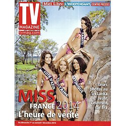 TV MAGAZINE n°21561 01/12/2013  Spécial Miss France 2014/ Patrick Bruel/ Stéphane Bern