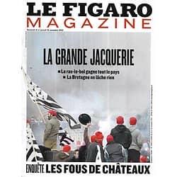 LE FIGARO MAGAZINE n°21549 15/11/2013  La grande jacquerie (Bonnets Rouges)/ Les fous de châteaux/ R.J. Ellory/ Ethiopie/ Spécial neige