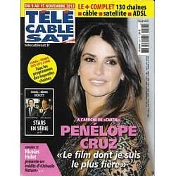Télé Cable Sat n°1227 09/11/2013  Penélope Cruz/ Stars en série/ Nicolas Hulot/ Emmanuelle Seigner