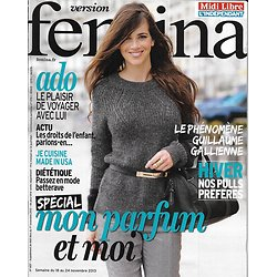 VERSION FEMINA n°607 18/11/2013 Spécial parfum/ Guillaume Gallienne/ Cuisine made in USA/ Pulls d'hiver