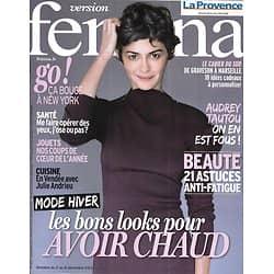 VERSION FEMINA n°609 02/12/2013  Audrey Tautou/ Mode Hiver/ New York bouge/ Beauté anti-fatigue