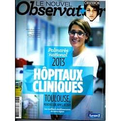 LE NOUVEL OBSERVATEUR n°2560 28/11/2013  Palmarès Hôpitaux&cliniques/ Spécial neige/ Redford/ Marseille contre le crime/ Ecrivains