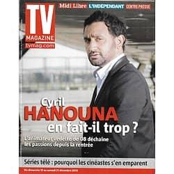 TV MAGAZINE n°21573 15/12/2013  Cyril Hanouna/ Laurie Cholewa/ Séries télé & cinéates