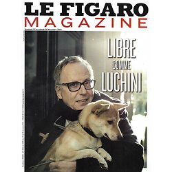 LE FIGARO MAGAZINE n°21584 27/12/2013  Libre comme Fabrice Luchini/ Evasion: Yellowstone/ Chaos en Centrafrique