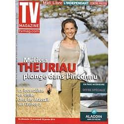TV MAGAZINE n°21596 12/01/2014  Mélissa Theuriau/ Séries TV/ Denis Lavant/ Pièces jaunes