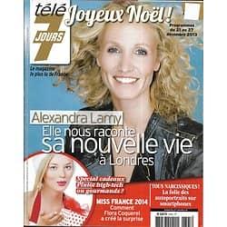 TELE 7 JOURS n°2795 21/12/2013  Alexandra Lamy/ Alex Lutz/ Miss France/ Nicolas Vanier/ Spécial cadeaux