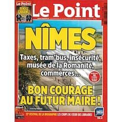 LE POINT n°2158 23/01/2014  Spécial Nîmes/ Dépenses publiques folles/ Festival de la Biographie/ Design Auto