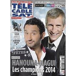 """Télé Cable Sat n°1286 27/12/2014  Hanouna & Nagui, les champions 2014/ Nicolas Vanier/ """"Thelma et Louise"""""""