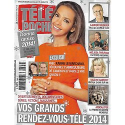 """TELE POCHE n°2499 04/01/2014  Karine Le Marchand """"L'amour est dans le pré""""/ Laurent Ruquier/ Mélissa Theuriau/ Valérie Damidot"""