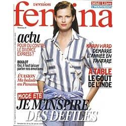 VERSION FEMINA n°616 20/01/2014  Mode été: inspiration des Défilés/ Karine Viard/ Panama/ Recettes indiennes
