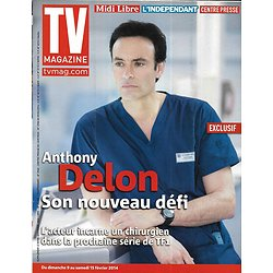 TV MAGAZINE n°21620 09/02/2014  Anthony Delon/ Benjamin Castaldi/ Julien Courbet