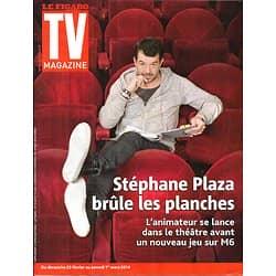 TV MAGAZINE N°21631 23 FEVRIER 2014  STEPHANE PLAZA/ BARTOLI/ HUMOURISTES/ BACHELOR