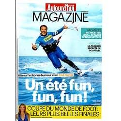 AUJOURD'HUI EN FRANCE MAGAZINE n°4624 11/07/2014  Kitesurf/ José Garcia/ Jacques Tardi/ Plus belles Finales du Mondial